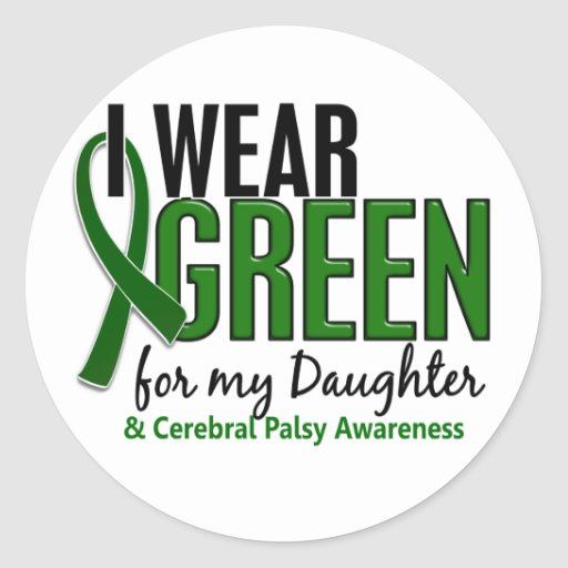 I Wear Green For My Daughter 10 Cerebral Palsy Sticker