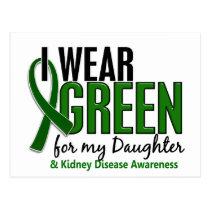I Wear Green For My Daughter 10 Kidney Disease Postcard
