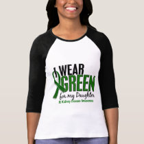 I Wear Green For My Daughter 10 Kidney Disease T-Shirt