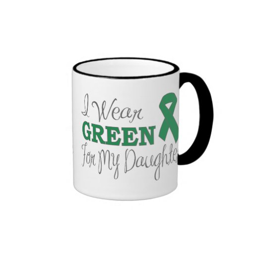 I Wear Green For My Daughter (Green Ribbon) Mug