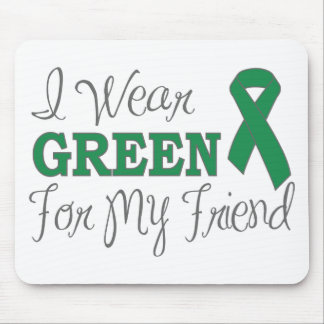 I Wear Green For My Friend Green Ribbon Mouse Pad