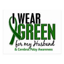 I Wear Green For My Husband 10 Cerebral Palsy Postcard