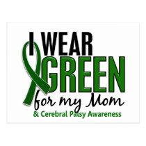 I Wear Green For My Mom 10 Cerebral Palsy Postcard
