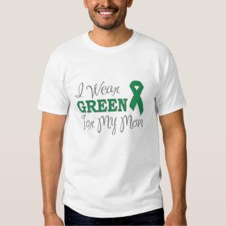 I Wear Green For My Mom (Green Awareness Ribbon) Shirt