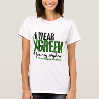 I Wear Green For My Nephew 10 Cerebral Palsy T-Shirt