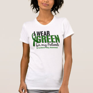 I Wear Green For My Patients 10 Cerebral Palsy Tshirt