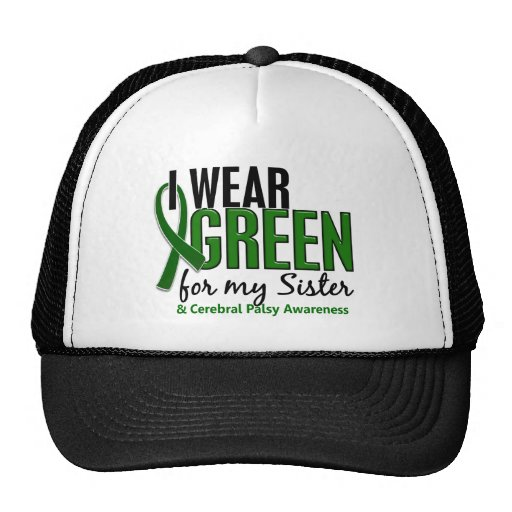 I Wear Green For My Sister 10 Cerebral Palsy Trucker Hat
