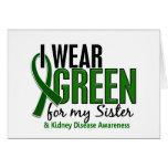 I Wear Green For My Sister 10 Kidney Disease Card