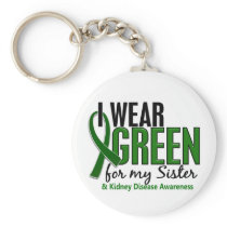 I Wear Green For My Sister 10 Kidney Disease Keychain