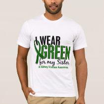 I Wear Green For My Sister 10 Kidney Disease T-Shirt