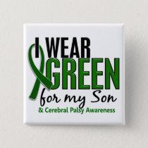 I Wear Green For My Son 10 Cerebral Palsy Pinback Button
