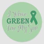 I Wear Green For My Son (Green Awareness Ribbon) Round Stickers