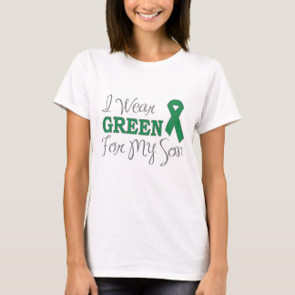 I Wear Green For My Son (Green Awareness Ribbon) T-Shirt