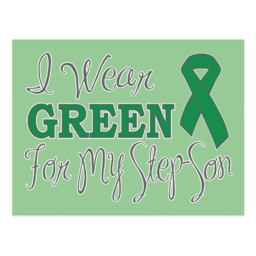 I Wear Green For My Step-Son (Green Ribbon) Postcards
