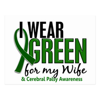 I Wear Green For My Wife 10 Cerebral Palsy Postcard