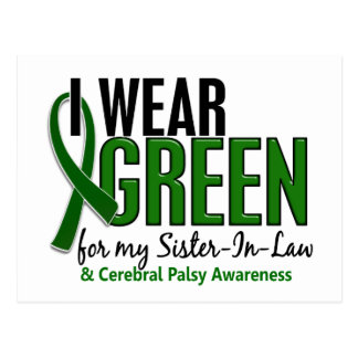 I Wear Green For Sister-In-Law 10 Cerebral Palsy Postcard