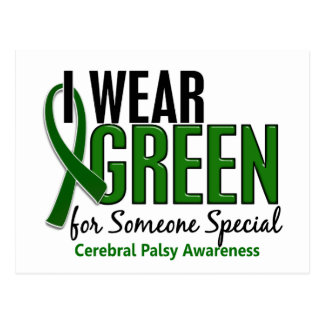 I Wear Green For Someone Special10 Cerebral Palsy Postcard