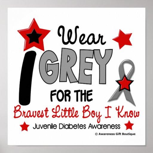 I Wear Grey 12 Bravest Little Boy Juv Diabetes Poster