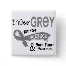 I Wear Grey 42 Daughter Brain Tumor Button