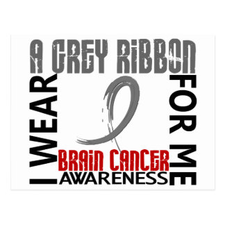 I Wear Grey For Me 46 Brain Cancer Postcard