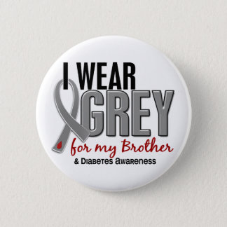 I Wear Grey For My Brother 10 Diabetes Pinback Button