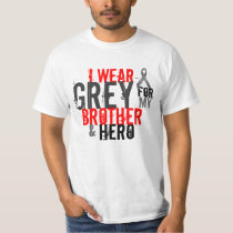 i wear grey for my brother and hero T-Shirt
