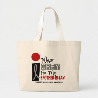 I Wear Grey For My Brother-In-Law 9 BRAIN CANCER Tote Bags