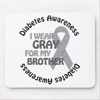I Wear Grey For My Brother Support Diabetes Awar Mouse Pad