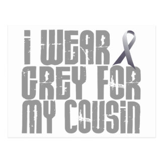 I Wear Grey For My Cousin 16 Postcard