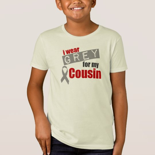I Wear Grey For My Cousin T-Shirt