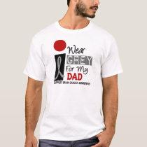 I Wear Grey For My Dad 9 BRAIN CANCER T-Shirt