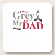 I Wear Grey For My Dad Brain Cancer Awareness Gift Beverage Coaster