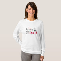 I Wear Grey For My Dad Brain Cancer Awareness Gift T-Shirt