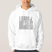I Wear Grey For My DAUGHTER 16 Hoodie