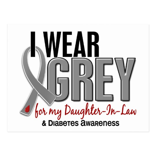 I Wear Grey For My Daughter-In-Law 10 Diabetes Postcard