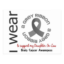 I Wear Grey For My Daughter-In-Law 17 Brain Cancer Postcard