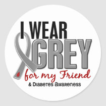 I Wear Grey For My Friend 10 Diabetes Classic Round Sticker