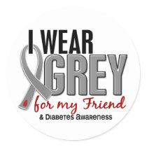 I Wear Grey For My Friend 10 Diabetes Classic Round Sticker