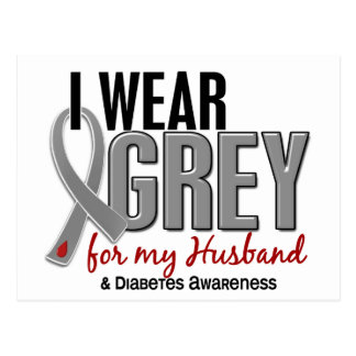 I Wear Grey For My Husband 10 Diabetes Postcard