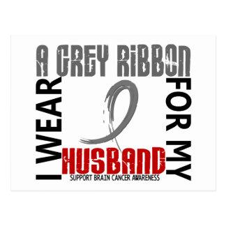 I Wear Grey For My Husband 46 Brain Cancer Postcard