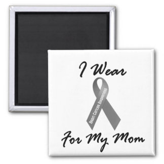 I Wear Grey For My Mom 1 Brain Cancer 2 Inch Square Magnet