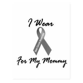 I Wear Grey For My Mommy 1 Brain Cancer Postcard