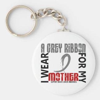 I Wear Grey For My Mother 46 Brain Cancer Keychains