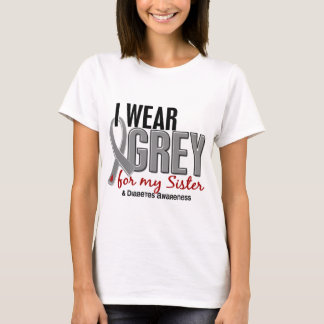 I Wear Grey For My Sister 10 Diabetes T-Shirt