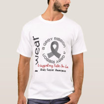 I Wear Grey For My Sister-In-Law 17 Brain Cancer T-Shirt