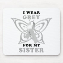 I Wear Grey for my Sister Mouse Pad