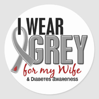 I Wear Grey For My Wife 10 Diabetes Classic Round Sticker