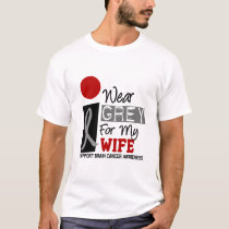 I Wear Grey For My Wife 9 BRAIN CANCER T-Shirts