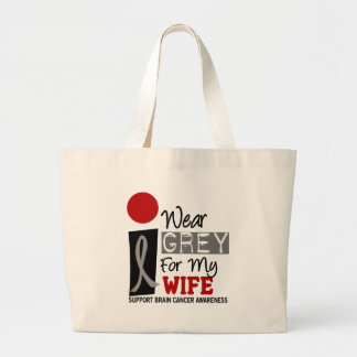 I Wear Grey For My Wife 9 BRAIN CANCER T-Shirts Large Tote Bag