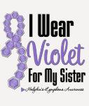 I Wear Hodgkins Lymphoma Ribbon For My Sister T Shirts